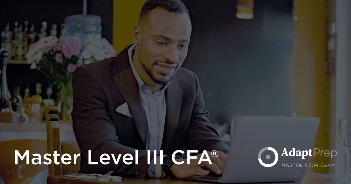 AdaptPrep: CFA Level III